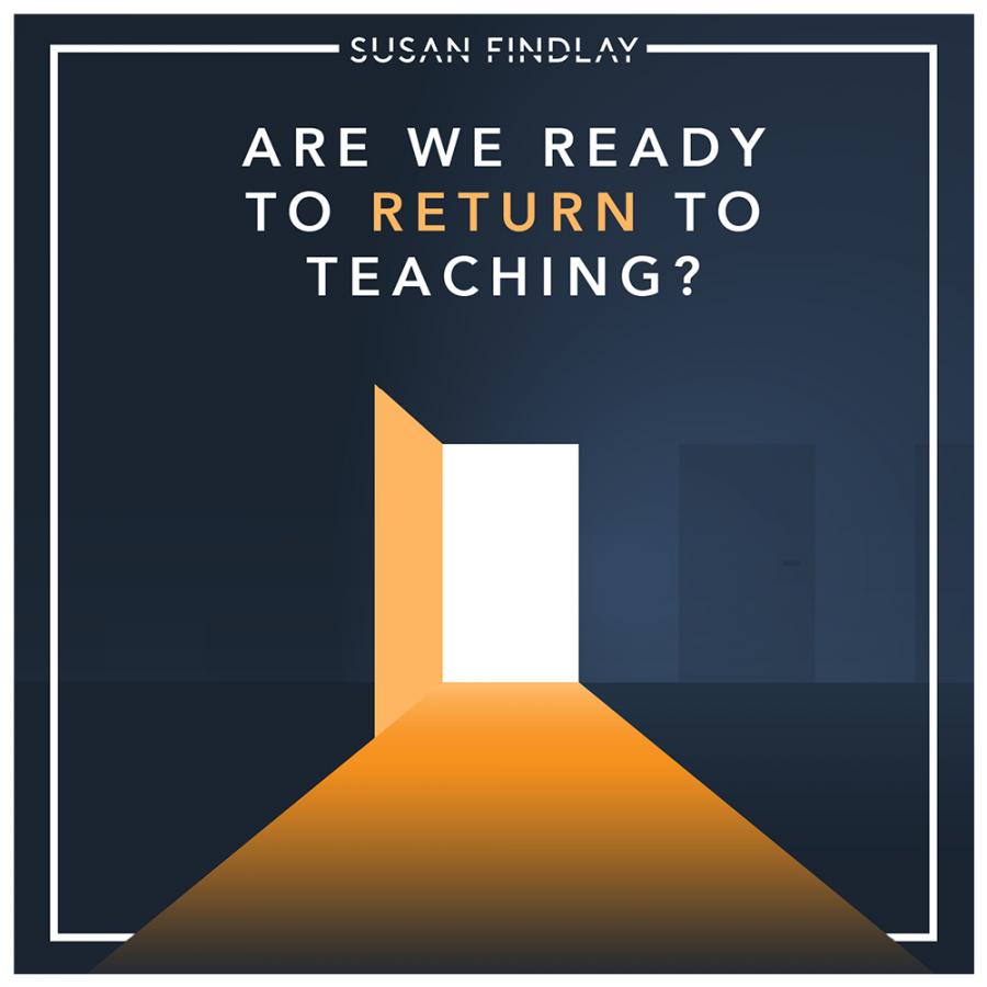 RETURN TO TEACHING
