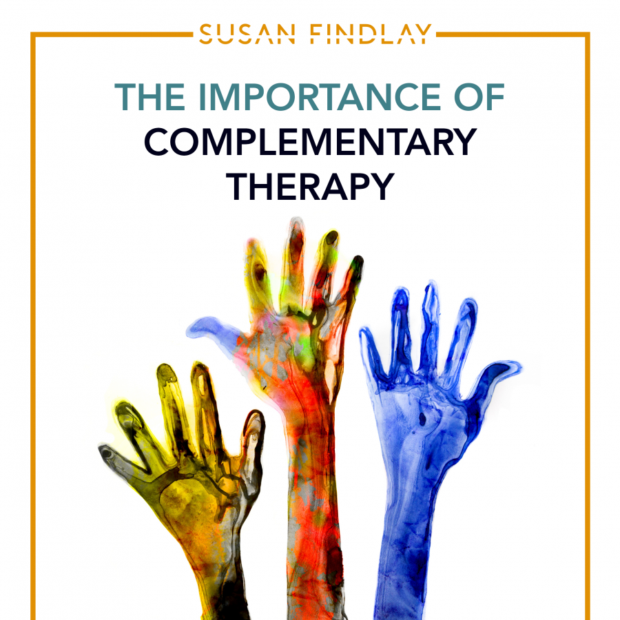 The Importance of Complementary Therapy Blog